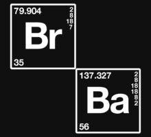 Br Ba Breaking Bad by MrDave888