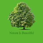 Nature Is Beautiful on Green by Martin Rosenberger