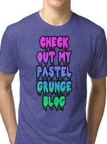 check out my pastel grunge blog Tri-blend T-Shirt
