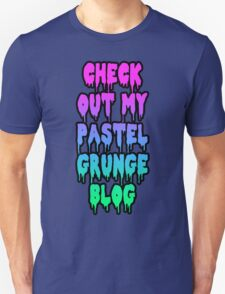 check out my pastel grunge blog Unisex T-Shirt