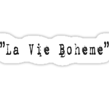 RENT - La vie boheme Sticker