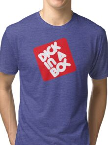 Dick in a Box Retro Tri-blend T-Shirt