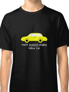 Yellow Car (White Text) Classic T-Shirt