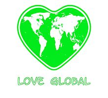 Love Global Green by Martin Rosenberger