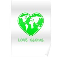 Love Global Green Poster