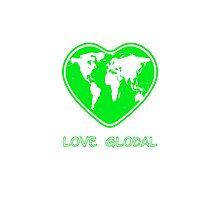 Love Global Green Photographic Print