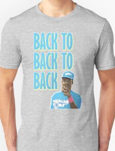 Back to Back to Back T-Shirt