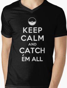 Keep Calm and Catch Em all Mens V-Neck T-Shirt