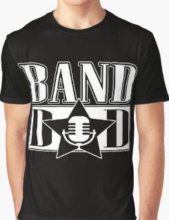 Band dad!  Graphic T-Shirt