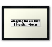 Slapping Air Framed Print