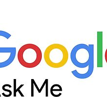F**k Google Ask Me by hallimar