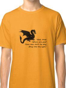 Don't Be Shy Classic T-Shirt