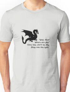 Don't Be Shy Unisex T-Shirt