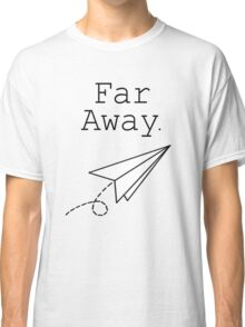 Far Away - Louis Tomlinson Classic T-Shirt