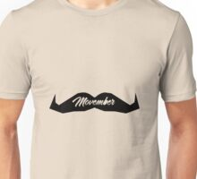 MOUSTACHE MOVEMBER Unisex T-Shirt