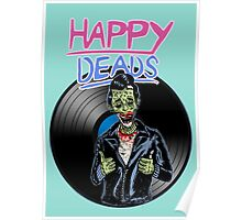 Happy deads ! Poster