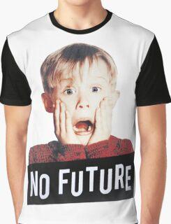 Home alone no future kids Graphic T-Shirt