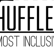 Hufflepuff - The Most Inclusive House (shirt) Sticker