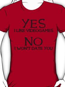 Yes i like videogames T-Shirt