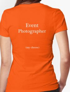 Event Photographer Womens Fitted T-Shirt