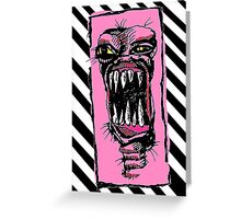MONSTER!!! Greeting Card