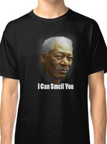 I can smell you Morgan Freeman shirt Classic T-Shirt