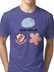 Dem feels  Tri-blend T-Shirt