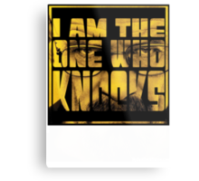 I am the one who knocks Metal Print