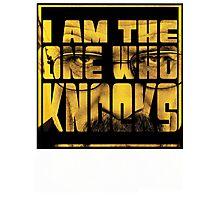 I am the one who knocks Photographic Print