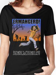 Ermahgerd! Zermbers! Women's Relaxed Fit T-Shirt