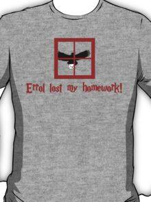 Errol lost my homework T-Shirt