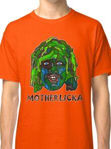 Old Gregg - Motherlicka Classic T-Shirt