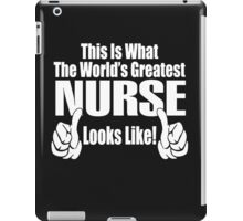 THE WORLD'S GREATEST NURSE iPad Case/Skin