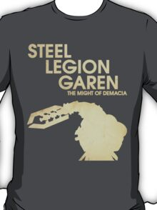 Steel Legion Garen - The Might of Demacia T-Shirt