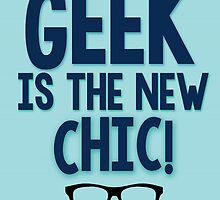 Geek Chic by geekchicprints