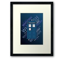 Tardis Whoosh sound Doctor Who Framed Print
