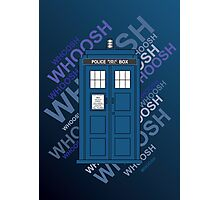 Tardis Whoosh sound Doctor Who Photographic Print