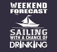 SAILING WITH A CHANCE OF DRINKING Unisex T-Shirt