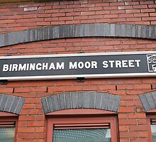 Birmingham moor street railway station sign by Keith Larby
