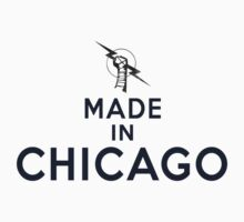 Made in Chicago (Blue Text) by BrowncoatAlex