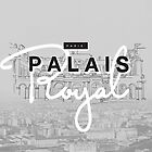 Palais Royal by Kavan  & Co