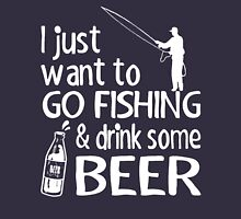 GO FISHING AND DRINK SOME BEER Unisex T-Shirt