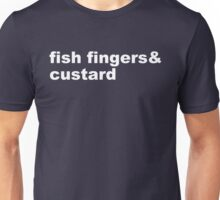 fish fingers & custard Unisex T-Shirt