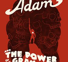 Adam and the power of the Gray Skull by ivanrodero