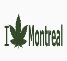 0009 I Love Montreal by Ganjastan