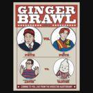 Pete vs. Pete - Ginger Brawl 2013 by beendeleted
