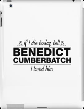 "Benedict Cumberbatch - ""If I Die"" Series (Black) by huckblade"