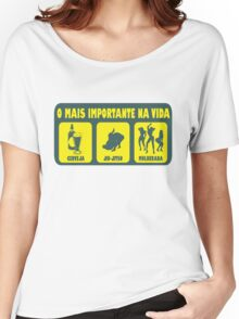O Mais Important Na Vida - The Important Things in Life (Brazilian Portuguese T-shirt) Women's Relaxed Fit T-Shirt