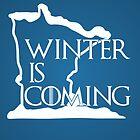 Winter is Coming by uncmfrtbleyeti