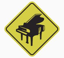 Warning Piano Sign Design by Style-O-Mat